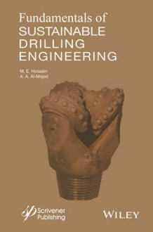 Fundamentals of Sustainable Drilling Engineering av M. Enamul Hossain og Abdulaziz Abdullah Al-Majed (Innbundet)
