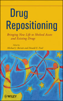 Drug Repositioning av Michael J. Barratt og Donald E. Frail (Innbundet)