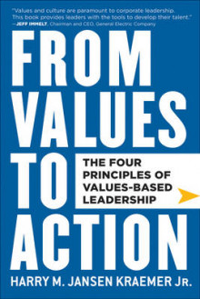 From Values to Action av Harry M. Kraemer (Innbundet)