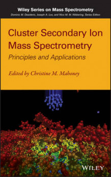 Cluster Secondary Ion Mass Spectrometry av Christine M. Mahoney (Innbundet)