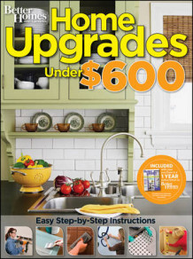 Home Upgrades Under $600 av Better Homes & Gardens (Heftet)