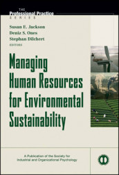 Managing Human Resources for Environmental Sustainability av Stephan Dilchert, Susan E. Jackson, Kurt Kraiger og Deniz S. Ones (Innbundet)