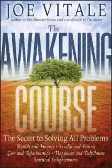 The Awakening Course av Joe Vitale (Innbundet)