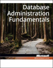 Exam 98-364 MTA Database Administration Fundamentals av Microsoft Official Academic Course (Heftet)