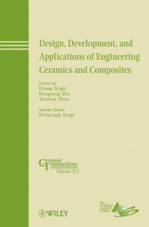 Design, Development, and Applications of Engineering Ceramics and Composites av Mrityunjay Singh (Innbundet)