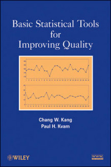 Basic Statistical Tools for Improving Quality av Chang W. Kang og Paul H. Kvam (Heftet)