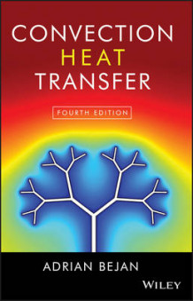 Convection Heat Transfer av Adrian Bejan (Innbundet)