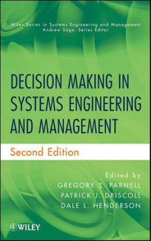 Decision Making in Systems Engineering and Management (Innbundet)