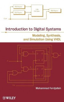 Introduction to Digital Systems av Mohammed Ferdjallah (Innbundet)