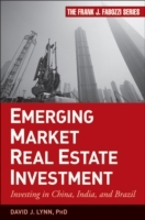 Emerging Market Real Estate Investment av David J. Lynn og Tim Wang (Innbundet)