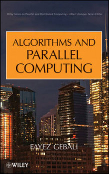 Algorithms and Parallel Computing av Fayez Gebali (Innbundet)