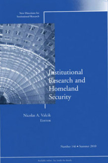 Institutional Research and Homeland Security av IR (Institutional Research) (Heftet)