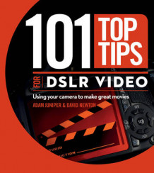 101 Top Tips for DSLR Video av David Newton (Heftet)