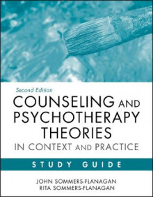Counseling and Psychotherapy Theories in Context and Practice Study Guide av John Sommers-Flanagan, Rita Sommers-Flanagan og Chelsea Bodnar (Heftet)