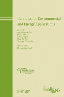 Ceramics for Environmental and Energy Applications (Innbundet)