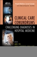 Clinical Care Conundrums av James C. Pile, Tom Baudendistel og Brian Harte (Heftet)
