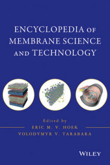 Encyclopedia of Membrane Science and Technology (Innbundet)