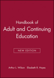 Handbook of Adult and Continuing Education (Heftet)
