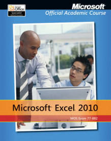 Excel 2010 av Microsoft Official Academic Course (Heftet)