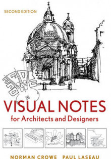 Visual Notes for Architects and Designers av Norman Crowe og Paul Laseau (Heftet)