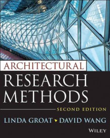 Architectural Research Methods, Second Edition av Linda N. Groat og David Wang (Heftet)