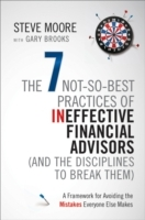 Ineffective Habits of Financial Advisors (and the Disciplines to Break Them) av Steve Moore og Gary Brooks (Innbundet)