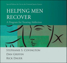 Helping Men Recover av Stephanie S. Covington, Dan Griffin og Rick Dauer (Perm)