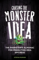 Chasing the Monster Idea av Stefan Mumaw (Innbundet)