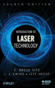 Introduction to Laser Technology, Fourth Edition av C. Breck Hitz, James J. Ewing og Jeff Hecht (Innbundet)