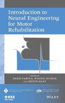 Introduction to Neural Engineering for Motor Rehabilitation (Innbundet)