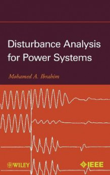 Disturbance Analysis for Power Systems av Mohamed A. Ibrahim (Innbundet)