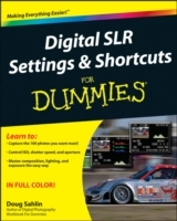 Digital SLR Settings & Shortcuts For Dummies av Doug Sahlin (Heftet)