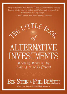 The Little Book of Alternative Investments av Ben Stein og Phil DeMuth (Innbundet)