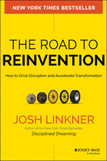 The Road to Reinvention av Josh Linkner (Innbundet)