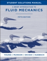 A Brief Introduction To Fluid Mechanics, Student Solutions Manual , 5th Edi av Donald F. Young, Bruce R. Munson og Theodore H. Okiishi (Heftet)