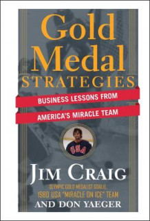 Gold Medal Strategies av Jim Craig og Don Yaeger (Innbundet)