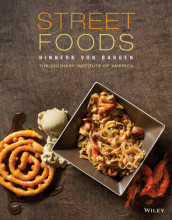 Street Foods av The Culinary Institute of America (CIA) og Hinnerk von Bargen (Innbundet)