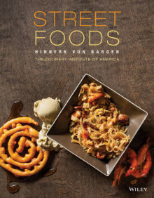Street Food av Hinnerk Von Bargen og The Culinary Institute of America (CIA) (Innbundet)