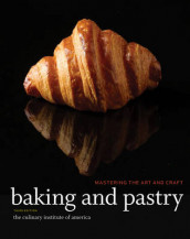Baking and Pastry av The Culinary Institute of America (CIA) (Innbundet)