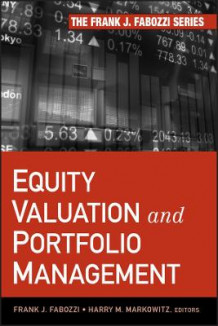 Equity Valuation and Portfolio Management av Frank J. Fabozzi og Harry M. Markowitz (Innbundet)