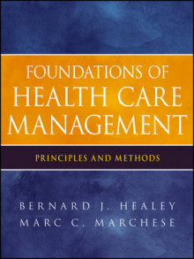 Foundations of Health Care Management av Healey, Marc C. Marchese og Kermit W. Kuehn (Heftet)