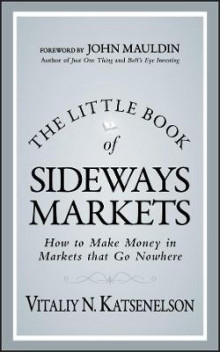 The Little Book of Sideways Markets av Vitaliy N. Katsenelson (Innbundet)
