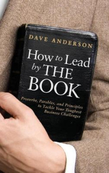 How to Lead by THE BOOK av Dave Anderson (Innbundet)