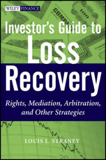 Investor's Guide to Loss Recovery av Louis L. Straney (Innbundet)