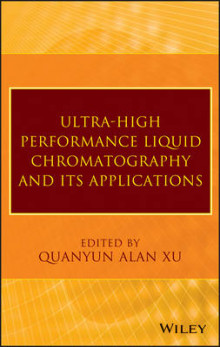 Ultra-High Performance Liquid Chromatography and Its Applications av Q. Alan Xu (Innbundet)
