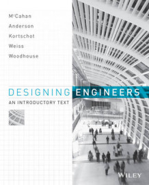 Introduction to Engineering Design av Susan McCahan, Peter Eliot Weiss, Phil Anderson, Mark Kortschot og Kimberly A. Woodhouse (Heftet)