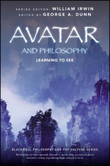 Avatar and Philosophy (Heftet)