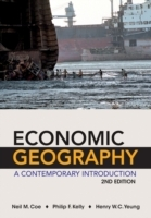Economic Geography a Contemporary Introduction 2E av Neil Coe, Henry Wai-Chung Yeung og Philip Kelly (Heftet)