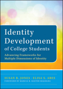 Identity Development of College Students av Susan R. Jones og Elisa S. Abes (Innbundet)