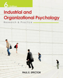 Industrial and Organisational Psychology Research and Practice 6E av Paul E. Spector (Innbundet)